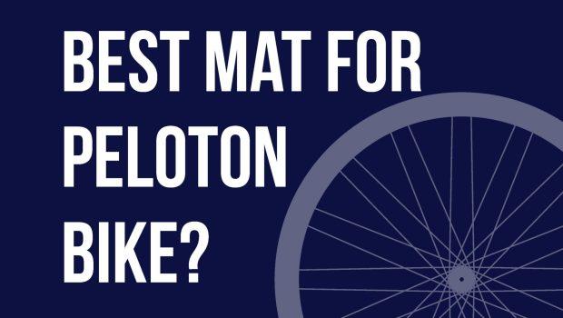 Best Mat For Peloton Bike