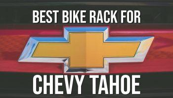 Best bike rack for chevy tahoe