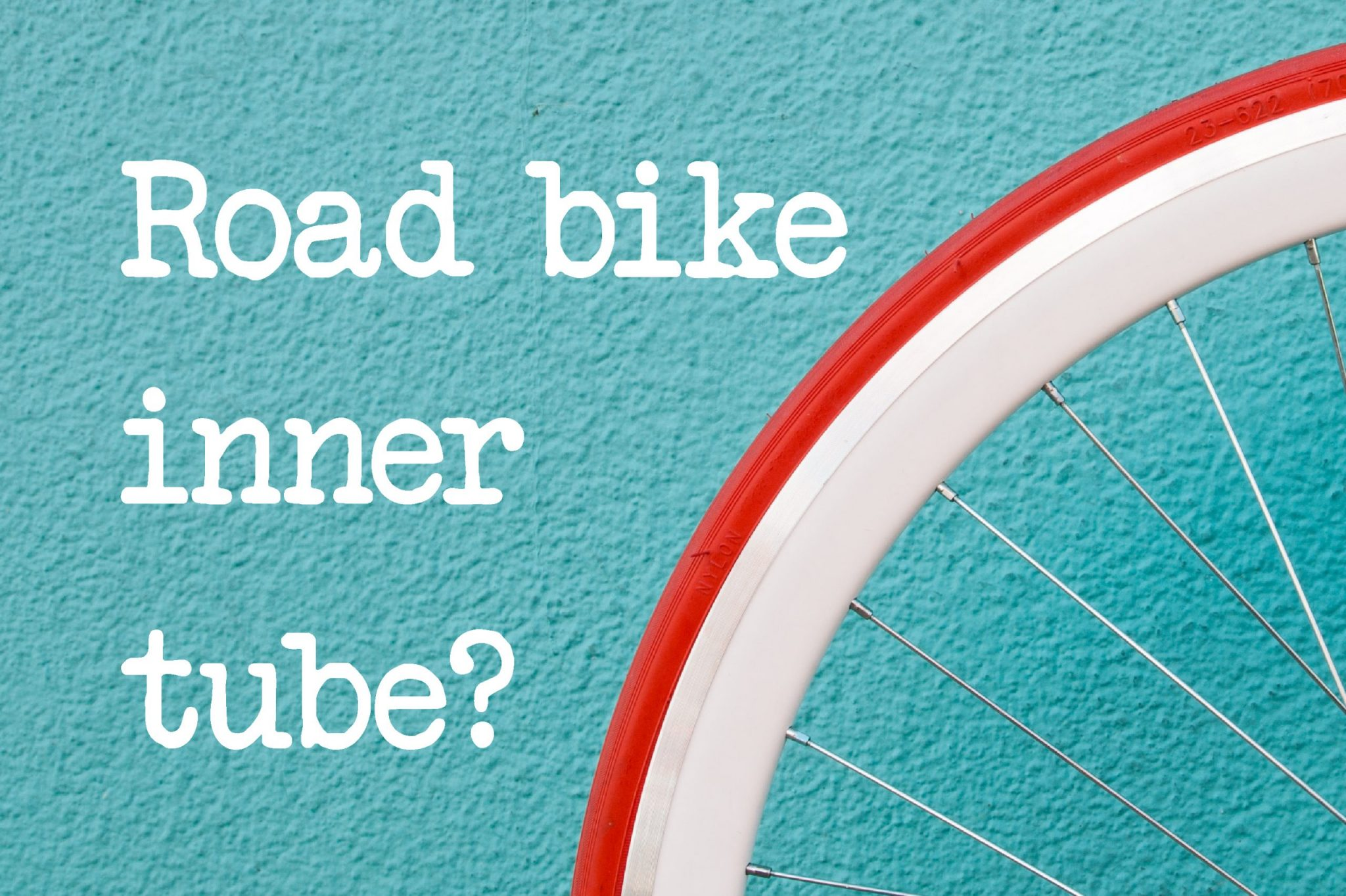 What Size Inner Tube For A Road Bike