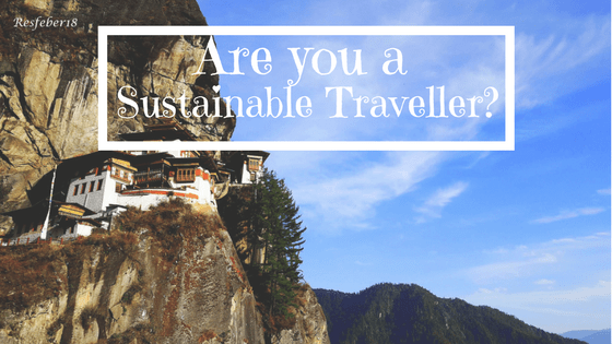 Are you a Sustainable traveller?