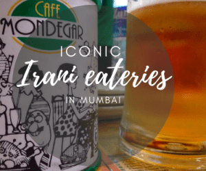 Four iconic Irani eateries in Mumbai that are worth a visit