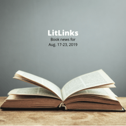 An open book on a wooden table beneath the words, LitLinks: Book news for Aug. 17-23, 2019.