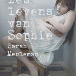 De zes levens van Sophie – Sarah Meuleman