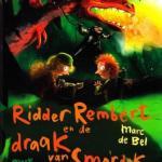 Ridder Rembert en de draak van Smordok – Marc de Bel
