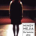 De laatste akte – Mindy Mejia