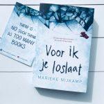 Voor ik je loslaat – Marieke Nijkamp