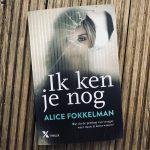 Ik ken je nog - Alice Fokkelman (+ winactie!)