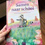 Samen naar school - Annemie Vandaele & Carolien Westermann