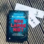 Nog lange niet - M.J. Arlidge