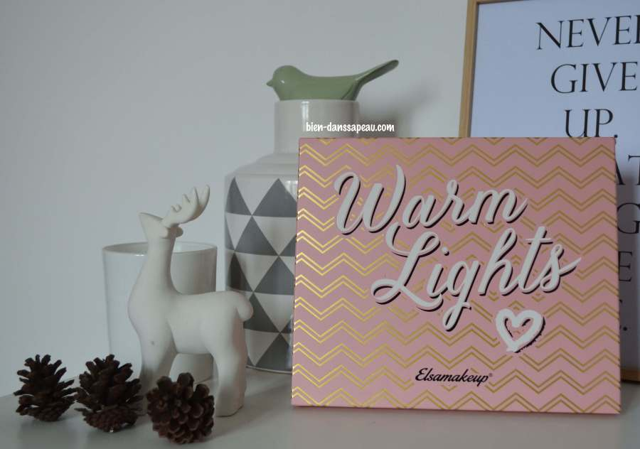 palette-warm-lights-elsamakeup-revue-avis-blog-bien-dans-sa-peau