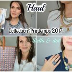 Haul : collection printemps 2017 Stella & dot