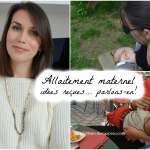 Allaitement maternel – 12 idées reçues