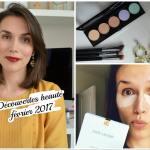 Découvertes Beauté Février 2017