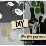 DIY – 5 idées déco pour une soirée