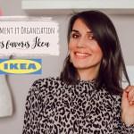 Rangement et organisation – mes favoris Ikea