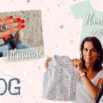 VLOG – manucure vernis semi-permanent et haul mode enfants