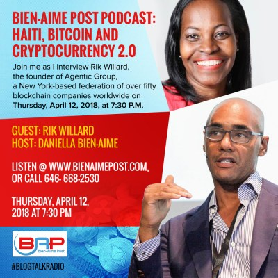 Bien-Aime Post Podcast! Haiti, Bitcoin and Cryptocurrency 2.0