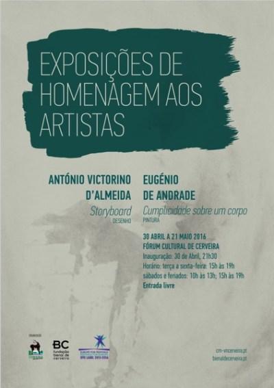 Exposições de Homenagem aos artistas António Victorino d'Almeida e Eugénio de Andrade