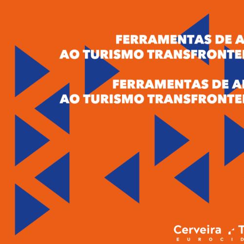 Eurocidade Cerveira-Tomiño apresenta ferramentas de apoio ao turismo transfronteiriço