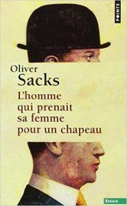 Oliver-Sacks l'homme qui prenait sa femme pour un chapeau
