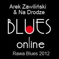 Arek Zawiliński & Na Drodze na Rawie 2012