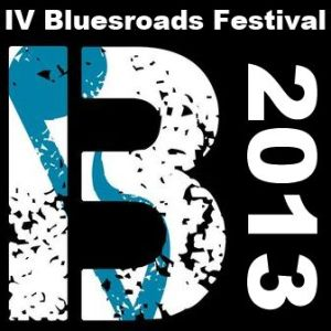 Bluesroads Festival 2013