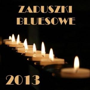 Zaduszki Bluesowe 2013