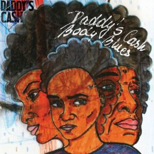 Daddy's Cash – Body Blues