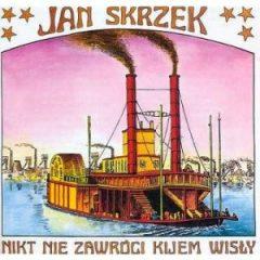 Jan_Kyks_Skrzek-Nikt_nie_zawrocisz_kijem_Wisly-cd