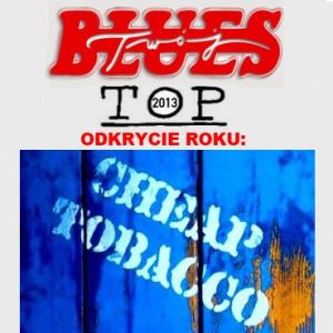 Cheap Tobacco /wideo 5/ – Bies Czad Blues 2013