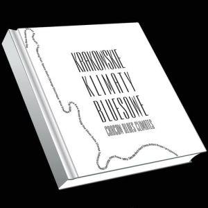 Krakowskie Klimaty Bluesowe – koncert premierowy płyty