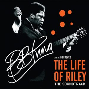 bb_king_life_of_riley-the-soundtrack