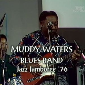 Muddy Waters – Poland 1976 – wideo