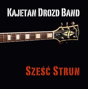 Kajetan Drozd – Sześć Strun