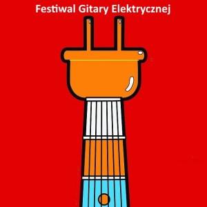 Festiwal Gitary Elektrycznej 2018