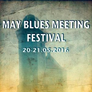 May Blues Meeting Festival 2016