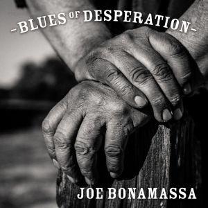 Joe Bonamassa – Blues of Desperation – wideo x3