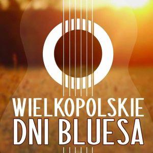 Wielkopolskie Dni Bluesa 2016