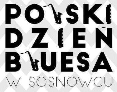 Polski Dzień Bluesa 2017 – Sosnowiec