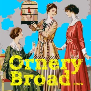 Ornery Broad w marcu