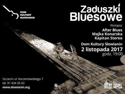 Zaduszki Bluesowe 2017 – Szczecin