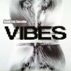 Andrzej Serafin – VIBES