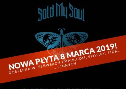 Nowa płyta Sold My Soul (wideo x2)