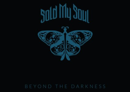 Sold My Soul – Beyond the Darkness
