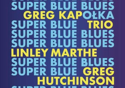 Grzegorz Kapołka Trio – Super Blue Blues