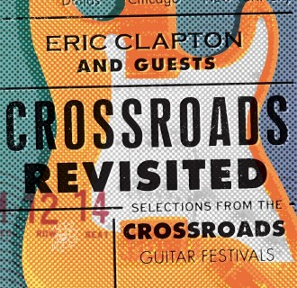 Eric Clapton and Guests Crossroads Revisited: Selections From The Guitar Festivals (6xLP)