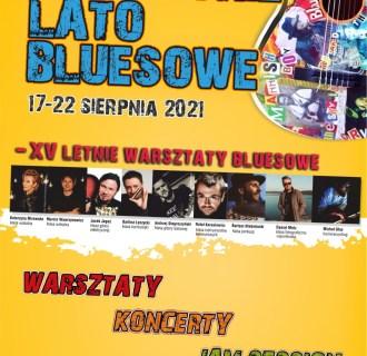 Puławskie Lato Bluesowe 2021 – XV Letnie Warsztaty Bluesowe