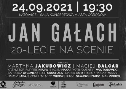 Jan Gałach – 20 lat na scenie