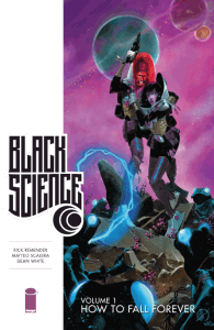 Black Science Vol 1