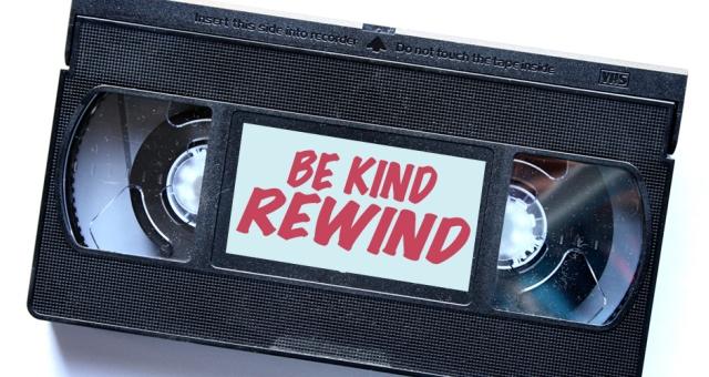 Be Kind, Rewind